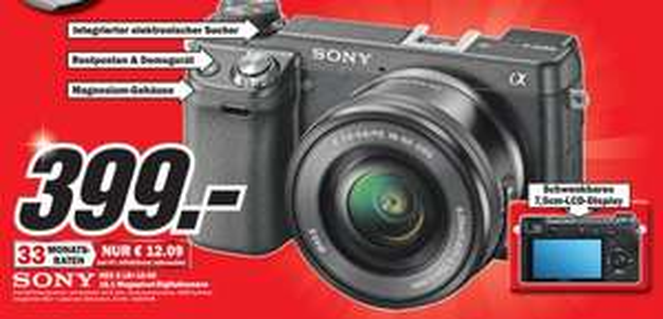 Sony Nex 6 Systemkamera inkl 16-50 Objektiv 399.- Media Markt Mainz