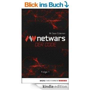 Netwars - Der Code 1: Thriller [Kindle Edition Amazon]
