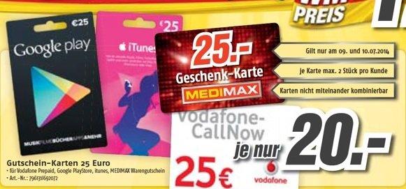 (evtl. Lokal) 20 statt 25€ bei Vodafone Call-Now, iTunes, Medimax Geschenkkarten