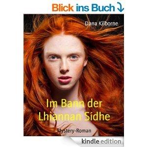 [amazon.de] Im Bann der Lhiannan Sídhe: Mystery-Roman und weitere sieben kostenlose Bücher