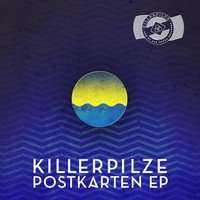 [Free MP3-EP] Killerpilze - Postkarten EP