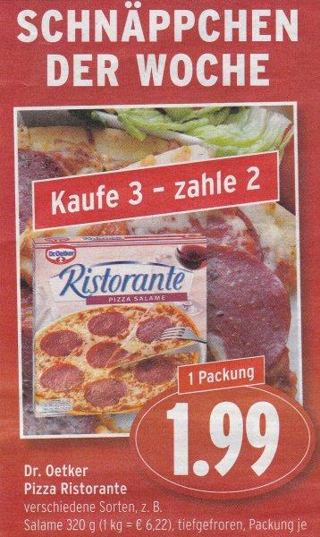 [Saarland] 3x Dr. Oetker Pizza Ristorante für 3,98€ @ EDEKA (effektiv 1,33€ pro Pizza)
