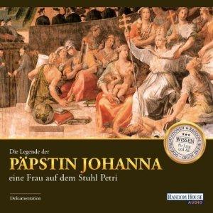 [audible] Die Legende der Päpstin Johanna: Eine Frau auf dem Stuhl Petri