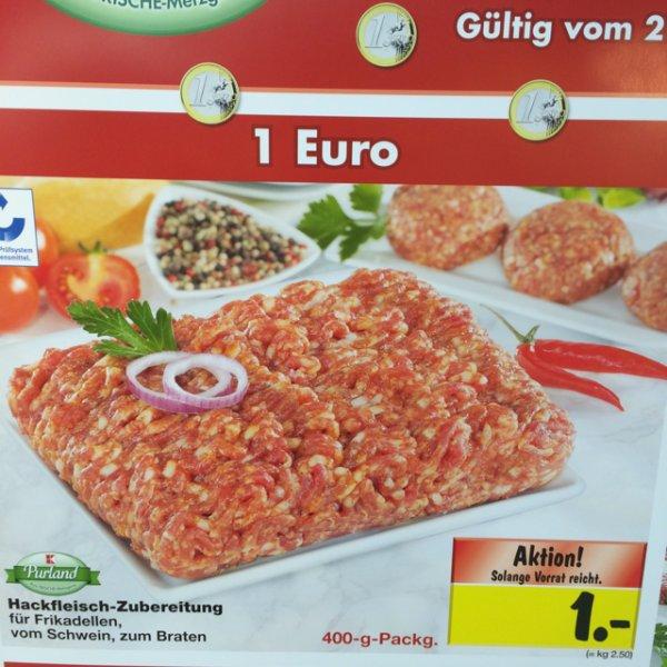 400 Gramm Hack - 1€ - Kaufland Ludwigsburg