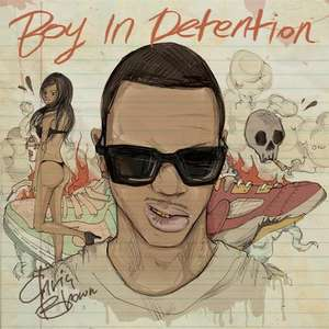 "Neues Chris Brown Mixtape ""Boy In Detention"" (legal & kostenlos)"