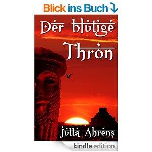 Der blutige Thron [Kindle Edition]