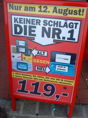 [Lokal?] Nur am 12.08. - Alt gegen Neu Aktion: 3DS für 119,00* EUR @ Media Markt Würzburg