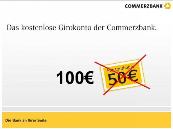 Commerzbank 100€ Startprämie fürs kostenlose Girokonto heute ab 16 Uhr