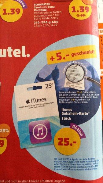 Eventuell LOKAL 25€ Itunes Karte für eff. 20€ bei Penny am Fr.+Sa.