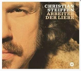 Christian Steiffen - Arbeiter Der Liebe ( Audio CD)