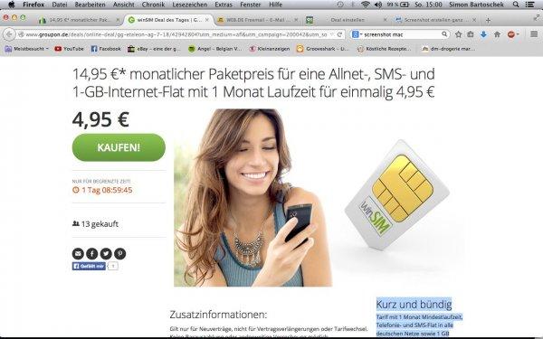 14,95 €* monatlicher Paketpreis für eine Allnet-, SMS- und 1-GB-Internet-Flat mit 1 Monat Laufzeit für einmalig 4,95 € Kein Startpaketpreis statt regulär 19,95 €