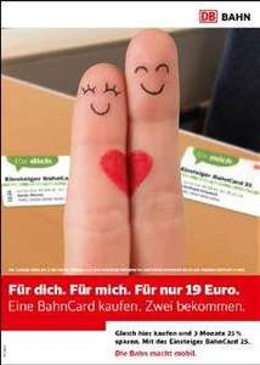 DB Einsteiger BahnCard 25: Zwei BahnCards 25 für 19,- Euro (je drei Monate gültig), erste Klasse 39 Euro