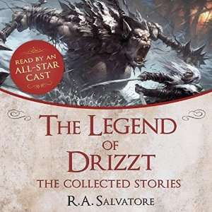 [audible.de]  R. A. Salvatore: The Legend of Drizzt, 11 Stunden