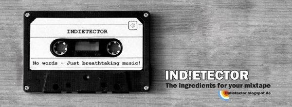 Ind!etector Mixtape ~300MB Musik ab vom Mainstream