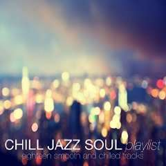 PREVIEW: Kostenlos/Gratis MP3-Album: 'Chill Jazz Soul Playlist' ab 01. Sept. @ Amazon