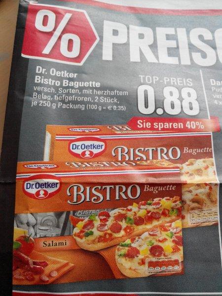 Edeka Rhein -Ruhr  ab Montag Dr. oetker bistro baguette  0,88 €