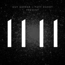 [Free-Album] GUY GERBER, PUFF DADDY - 11 11 (Rumors) @beatport