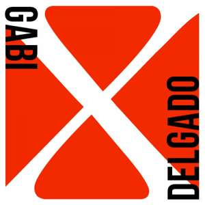 Gabi Delgado - X Album (10 Tracks) kostenlos downloaden