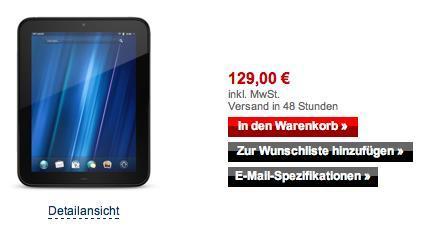 UPDATE2: HP Touchpad 16GB für 104,80$ und 32GB für 154,80$ aus Amerika.
