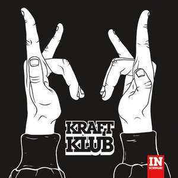 Kraftklub - In Schwarz [MP3-Album|7digital.de]