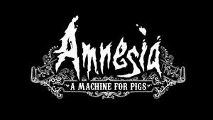 [Humble Store] Amnesia: A Machine For Pigs