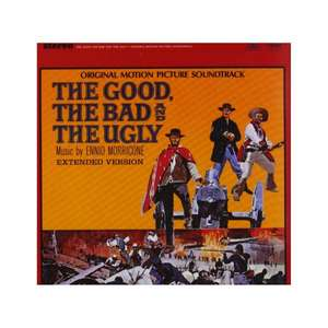 Soundtrack: The Good, the Bad & the Ugly (Ennio Morricone)