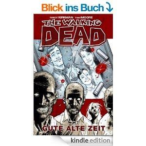 Amazon: The Walking Dead Band 1 - Gute alte Zeit [dt. Kindle Edition] für 3,99 anstatt 7,99€