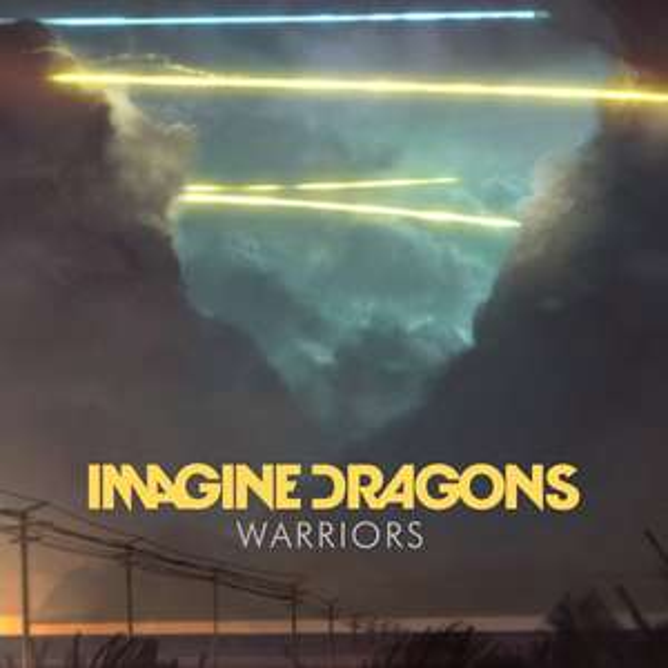 Imagine Dragons - Warriors DOWNLOAD