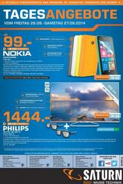 100 Tage Saturn Hennef - Tagesangebote vom 23.09 -27.09 - u.a. Philips 65 PFS 6659 für 1444€, Nokia Lumia 630 für 99€, AVM Repeater 310 für 29€, WD 1TB für 49€, SanDisk SSD Ultra II für 88€, Sennheiser Momentum für 99€....