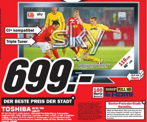 """Media Markt Erlangen: Toshiba 46WL743 für 699€ - 46"""" LED-TV, DVB-T/C/S2, USB-Rec., WLAN, 200Hz"""