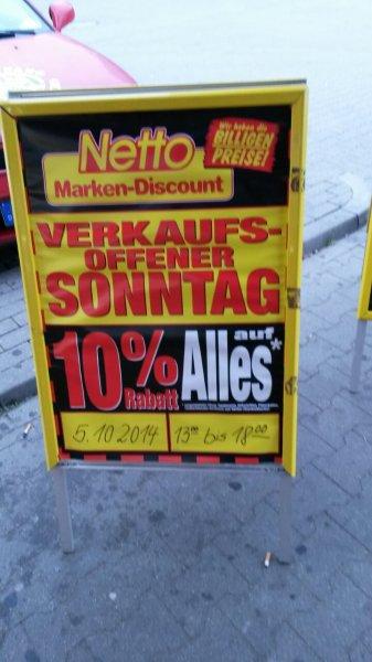 Netto (MD) - Verkaufsoffener Sonntag 05.10.2014 - 10% auf alles (Berlin)