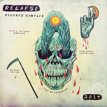 Relapse Records Sampler 2014 als kostenloser MP3 FLAC Download