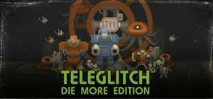[Steam] Teleglitch: Die More Edition