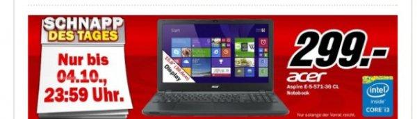 Acer Aspire E5-571-36CL für 299 € ist als Media Markt Schnapp des Tages bis 4.10.2014