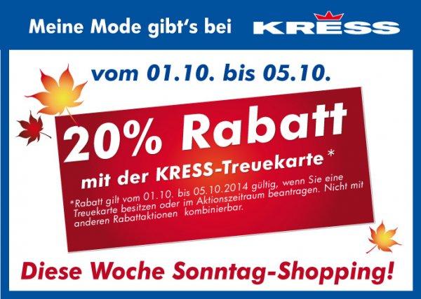 20% Rabatt bei Kress Modecenter Dresden evt. bundesweit
