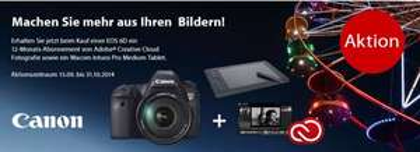 """Beim Kauf einer Canon EOS 6D, Gratis ein """"Wacom Intuos Pro M Grafiktablet"""" und ein 12-Monats-Abonnements für den Adobe® Creative Cloud Fotografie dazu bekommen"""