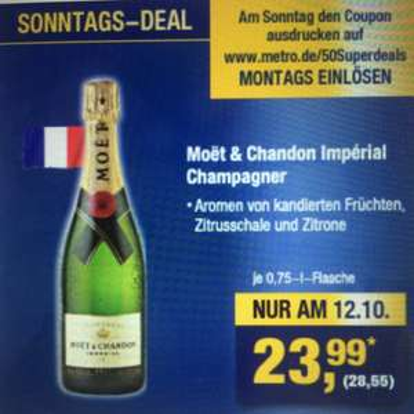 [Metro] Moet & Chandon Premium Champagner Coupon für 28,55€ (23,99€)