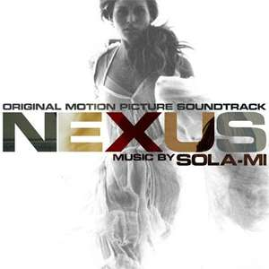 SOLA-MI: NEXUS (Original Motion Picture Soundtrack)