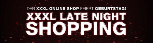 XXXL Late Night Shopping jede Nacht verschiedene Gutscheine!