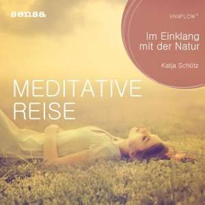 Hörbuch 'Meditative Reise - Im Einklang mit der Natur'