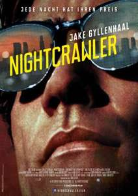 """Fast kostenlos ins Kino zu """"NIGHTCRAWLER"""" - Jeder 3. Anruf gewinnt"""