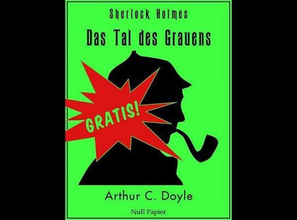 Weltbild: Sherlock Holmes und das Tal des Grauens (eBook / PDF)