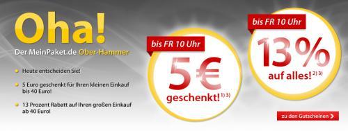 SAMMELTHREAD: MEINPAKET 13% auf alles MBW 40,-€ - 5,- € geschenkt bei MBW von 10,- € bis 40,- € -  am Donnerstag den 01.09.2011 ab 10:00 Uhr