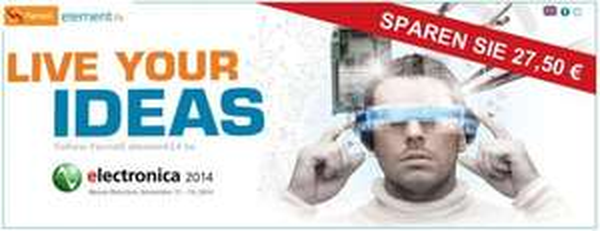 Kostenlos zur Messe Electronica 2014 in München [11.-14. November]