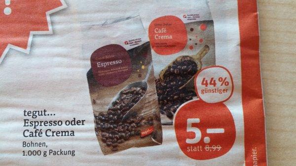 @Tegut...Espresso oder Café Crema (Eigenmarke) 1000g super günstig 44% off