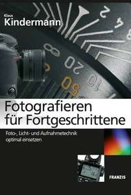 """Ebook """"Fotografieren für Fortgeschrittene"""", ca. 370 Seiten"""