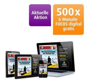500x 6 Monate FOCUS digital gratis
