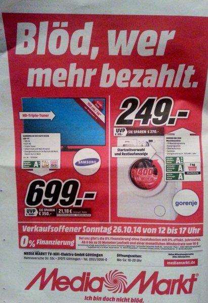 [lokal] MediaMarkt Göttingen Samsung TV UE58H5273 (699€) und Gorenje Waschmaschine WA 7439 (249€) - nur Sonntag (?)