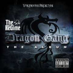 Amazon gratis MP3 Sampler :  Yukmouth Presents: The Regime -  Dragon Gang [Explicit]