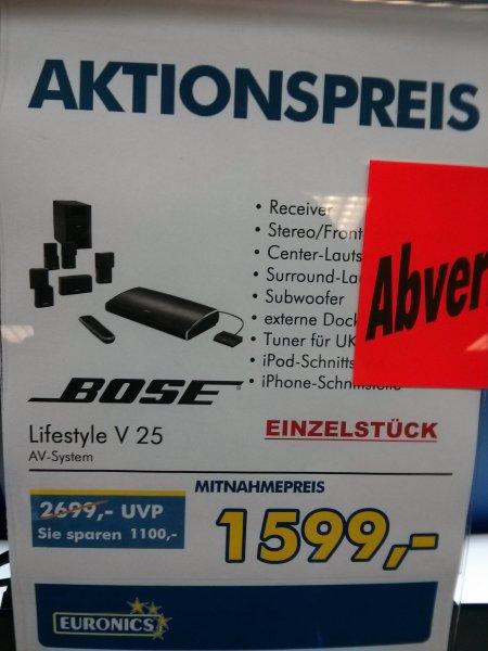 (Lokal Euronics Lotz Bingen) BOSE Lifestyle V25 1599,-€, Lifestyle V35 2499,-€, Lifestyle 135 1899,-€, Lifestyle 235 1699,-€